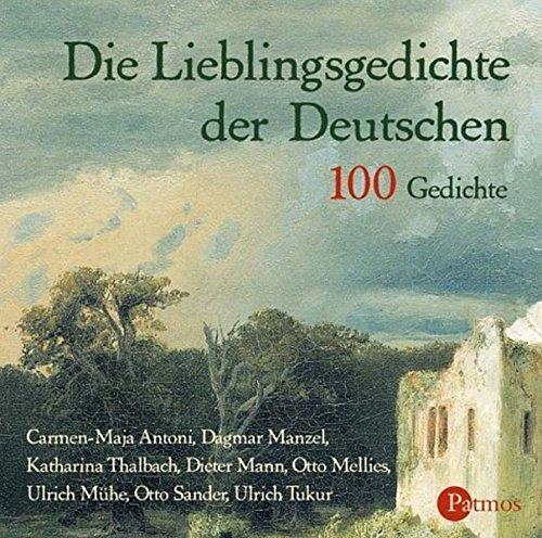 9783491911437: Die Lieblingsgedichte der Deutschen. 100 Gedichte /2 CDs: 100 Gedichte