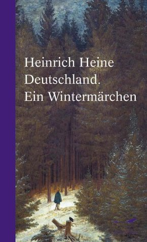 Deutschland. Ein Wintermärchen.: Heine, Heinrich