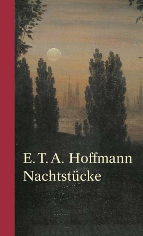 Nachtstücke. Der Sandmann / Das à de: Hoffmann, Ernst Theodor