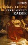 9783491960329: Das Leben der römischen Kaiser
