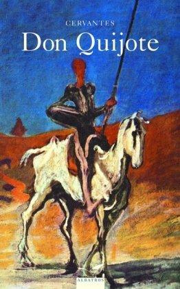 Don Quijote: Miguel de Cervantes