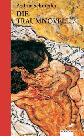 Die Traumnovelle: Schnitzler, Arthur