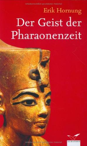 9783491961500: Der Geist der Pharaonenzeit