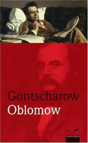 Oblomow: Iwan A. Gontscharow