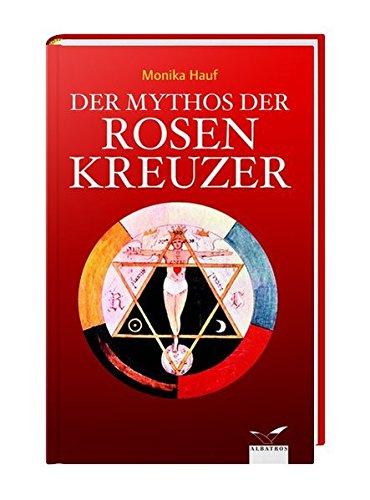 9783491962033: Der Mythos der Rosenkreuzer