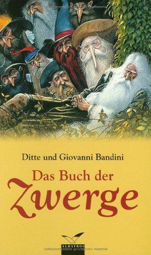 Das Buch der Zwerge - Bandini, Ditte und Giovanni Bandini