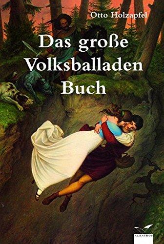 9783491962217: Das große deutsche Volksballadenbuch