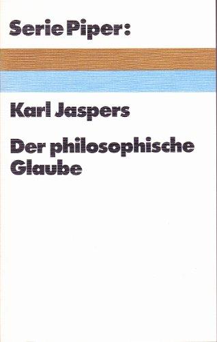 Der philosophische Glaube.: Jaspers, Karl