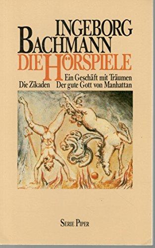 Die Ho?rspiele (Serie Piper ; 139) (German: Bachmann, Ingeborg