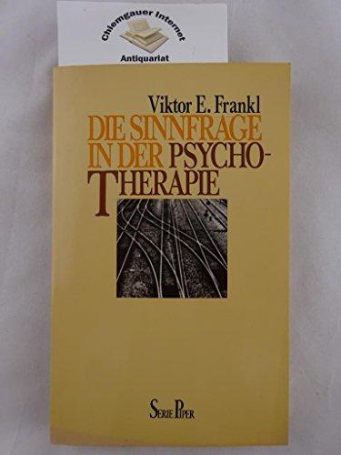 9783492005142: Die Sinnfrage in der Psychotherapie