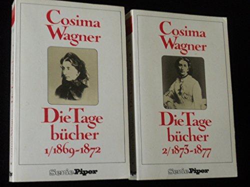 Cosima Wagner, Die Tagebücher 1/1869-1872 - Wagner, Cosima