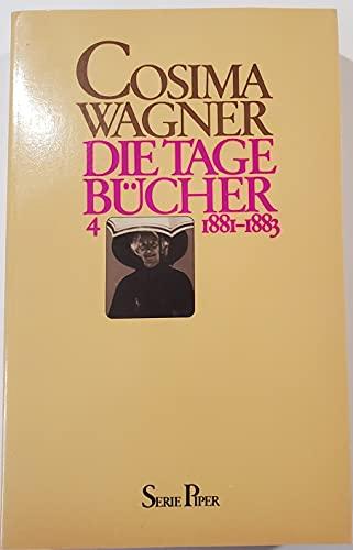 Die Tagebücher, Band 4: 1881 - 1883. Piper , 254 - Wagner, Cosima
