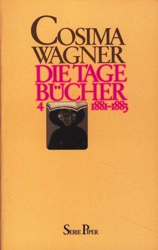 Cosima Wagner: Die Tagebücher. - Bd. 4.,: Cosima, Wagner /