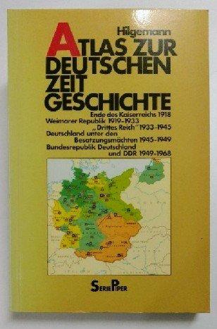9783492006286: Atlas zur deutschen Zeitgeschichte. 1918-1968