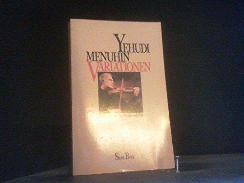 9783492006699: Variationen. Betrachtungen zu Musik und Zeit [Broschiert] by Menuhin, Yehudi
