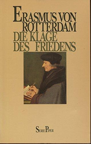 Die Klage des Friedens: von Rotterdam, Erasmus: