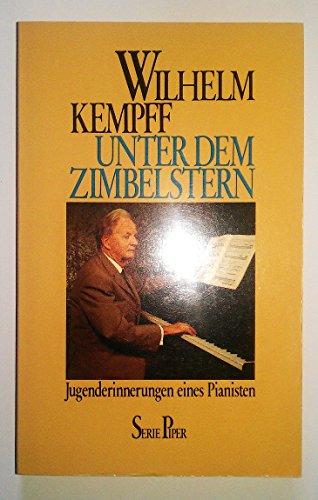 9783492007467: Unter dem Zimbelstern. Jugenderinnerungen eines Pianisten.