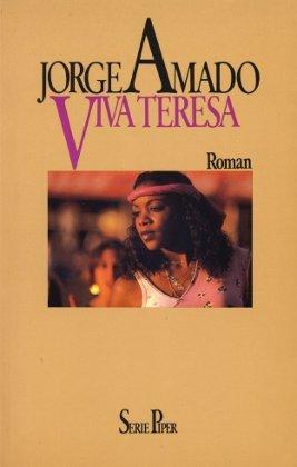 Viva Teresa : Roman.: Amado, Jorge: