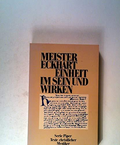 9783492008235: Einheit im Sein und Wirken. Texte christlicher Mystiker