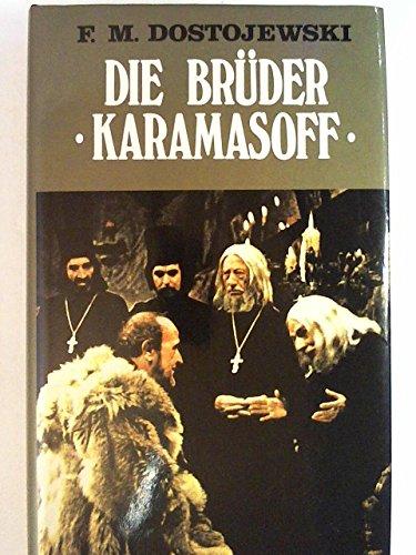 9783492011457: Die Brüder Karamasoff. Roman in vier Teilen mit einem Epilog