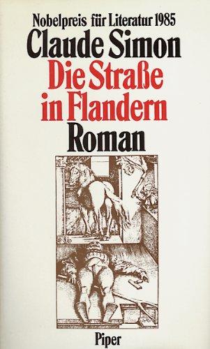 Die Strasse in Flandern. Roman: Simon, Claude: