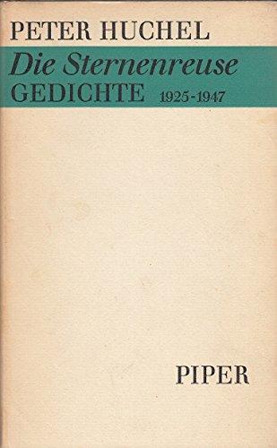 Die Sternenreuse. Gedichte 1925-1947 . - signiert: Huchel, Peter