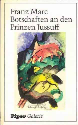 9783492020596: Botschaften an den Prinzen Jussuff (Piper Galerie)