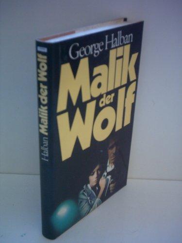 9783492021418: Malik der Wolf: Roman