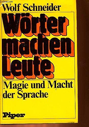 9783492022187: Wörter machen Leute: Magie und Macht der Sprache (German Edition)