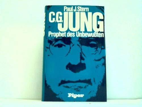 9783492022712: C. G. Jung, Prophet des Unbewussten: E. Biographie (German Edition)