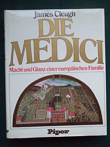9783492023023: Die Medici. Macht und Glanz einer europäischen Familie.
