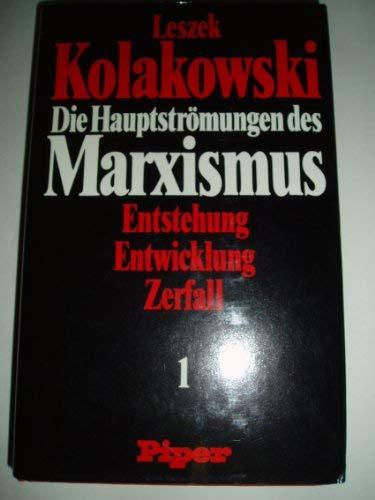 Die Hauptströmungen des Marxismus: Entstehung, Entwicklung, Zerfall (German Edition) (9783492023108) by Kołakowski, Leszek