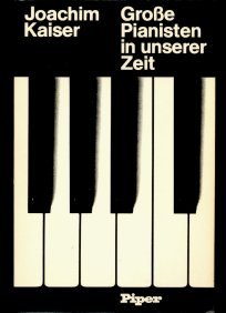 9783492023856: Grosse Pianisten in unserer Zeit (German Edition)