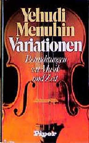 9783492025201: Variationen. Betrachtungen zu Musik und Zeit