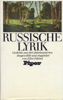 9783492025737: Russische Lyrik. Sonderausgabe. Gedichte aus drei Jahrhunderten