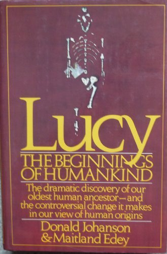 9783492027380: Lucy: the Beginnings of Humankind