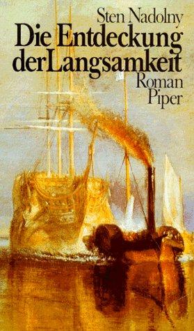 9783492028288: Die Entdeckung der Langsamkeit: Roman (German Edition)