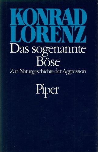 9783492029155: Das sogenannte B�se. Zur Naturgeschichte der Aggression