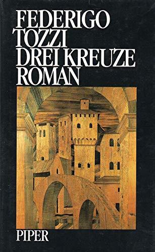 Drei Kreuze (349202968X) by Tozzi, Federigo