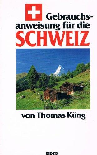 9783492029810: Gebrauchsanweisung für die Schweiz