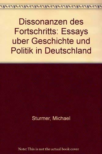 9783492030052: Dissonanzen des Fortschritts: Essays über Geschichte und Politik in Deutschland (German Edition)
