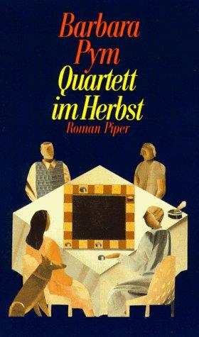 Quartett im Herbst Roman - Pym, Barbara und Dora Winkler