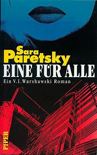 9783492031332: Eine für alle. Ein V.I. Warshawski-Roman