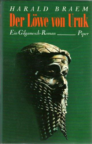9783492032254: Der Lowe von Uruk: Roman (German Edition)