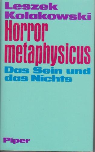 9783492032285: Horror metaphysicus. Das Sein und das Nichts