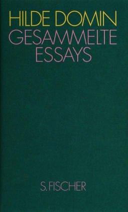 Gesammelte Essays. Heimat in der Sprache. - Domin, Hilde