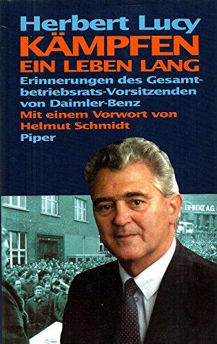 9783492035880: K�mpfen - ein Leben lang. Erinnerungen des Gesamtbetriebsrats-Vorsitzenden von Daimler-Benz