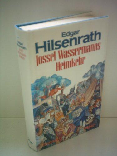 9783492036160: Jossel Wassermanns Heimkehr: Roman