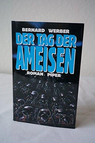 9783492036436: Der Tag Der Ameisen: Roman