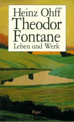 9783492036672: Theodor Fontane: Leben und Werk (German Edition)